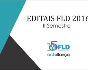 FLD abre editais 2016 II para recebimento de projetos
