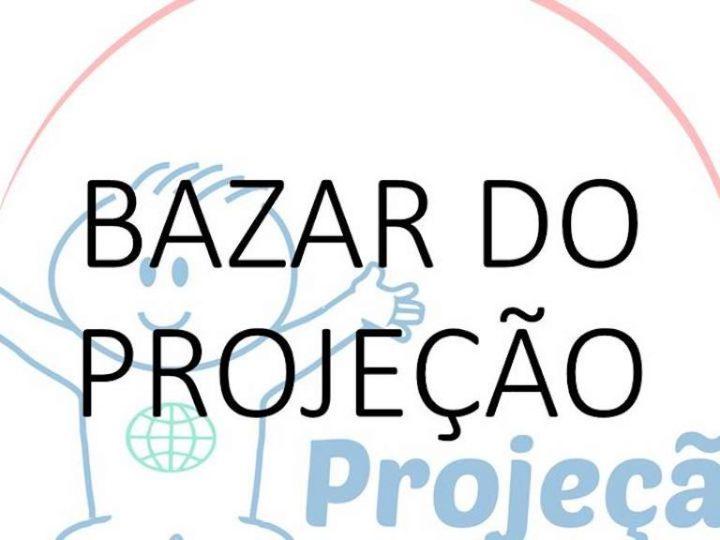 Bazar do PROJEÇÃO