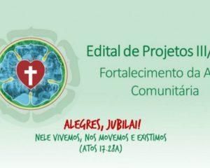 Edital de Projetos III/2017 – Fortalecimento da Ação Comunitária