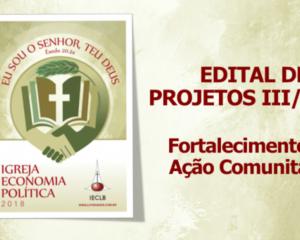 EDITAL DE PROJETOS III/2018 IECLB – Fortalecimento da Ação Comunitária