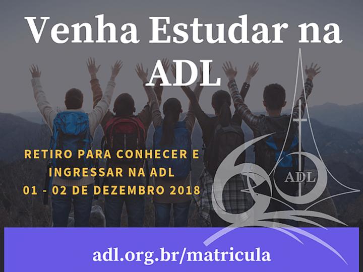Venha estudar na ADL – retiro para conhecer e ingressar